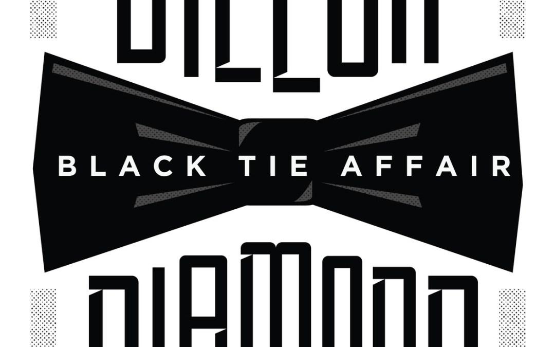 [EP] Dillon & Diamond D – Black Tie Affair | @dillonmaurer @diamondditc
