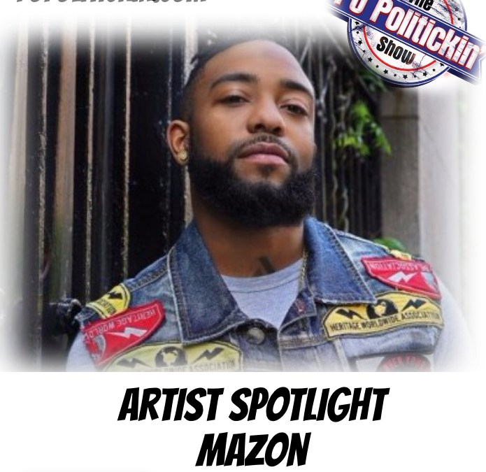[Podcast] Artist Spotlight – Mazon | @Mazon717