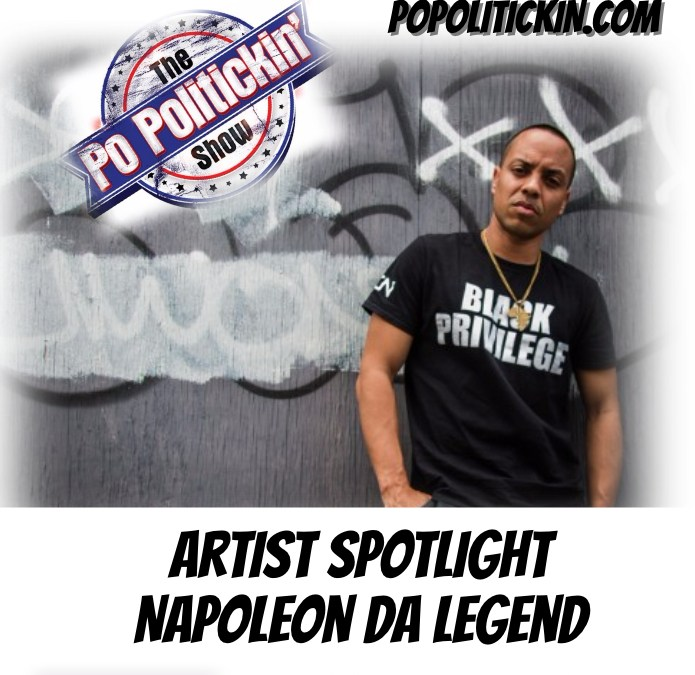 [Podcast] Artist Spotlight – Napoleon Da Legend | @TeamNDL