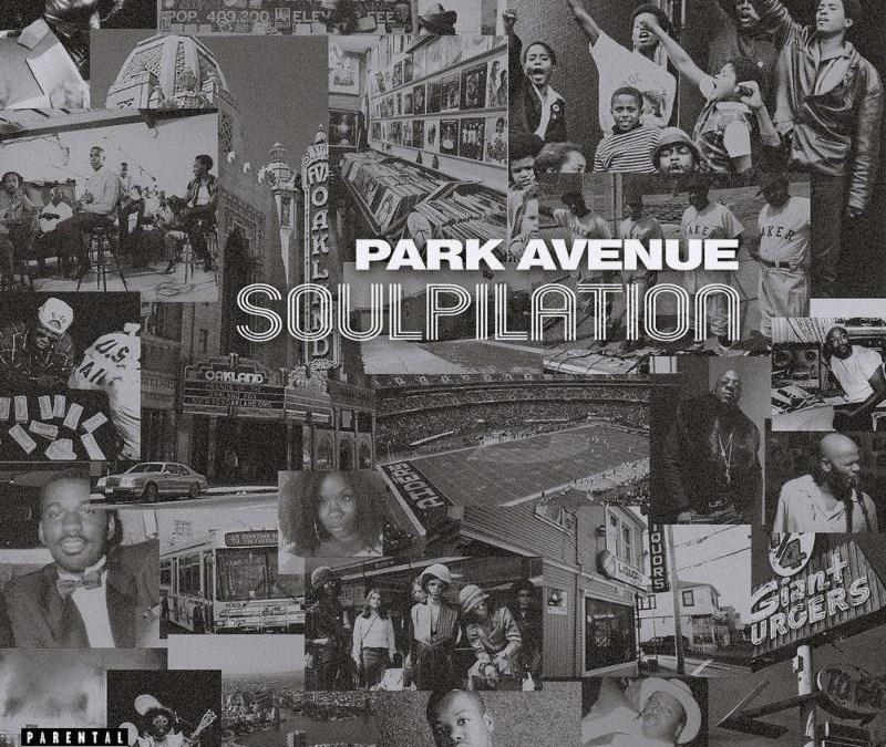 [Album] Park Avenue – Soulpilation   @elijaheb3lev