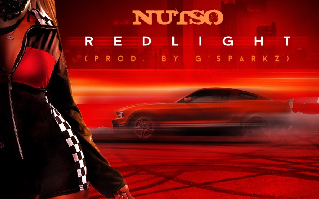 [Video] Nutso – Red Light | @NutsoPPM