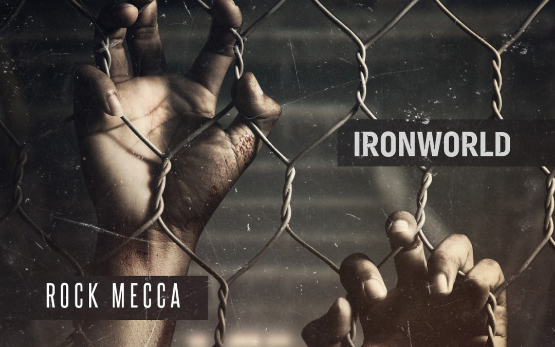 [Album] Rock Mecca – Ironworld | @RockMecca