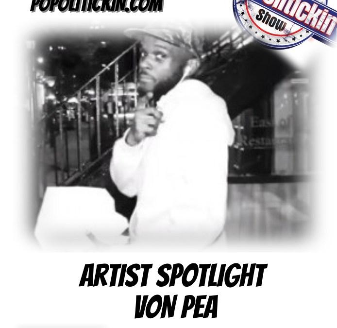 [Podcast]Artist Spotlight – Von Pea | @VonPea @TanyaMorgan
