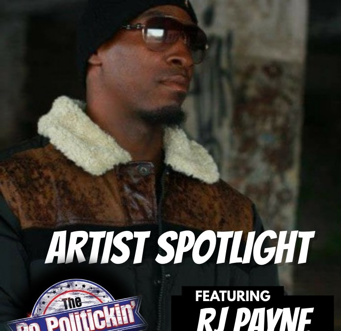 [Podcast] Artist Spotlight – RJ Payne | @iamrjpayne