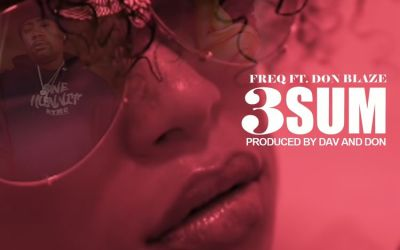 [Video] Young Freq Ft. Don Blaze – 3 Sum | @YoungFreq