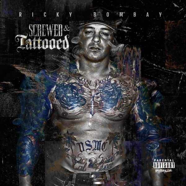 [Mixtape] Ricky Bombay – Screwed & Tattooed | @Ricky_FKN_Bomb