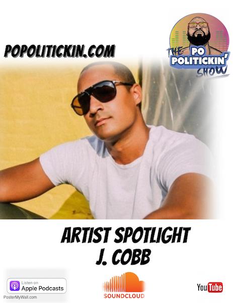 [Podcast]  Artist Spotlight – J. Cobb   @thisisjcobb