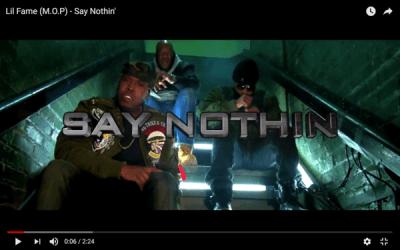 [Video] Lil Fame (M.O.P) – Say Nothin' | @FAMEMOP