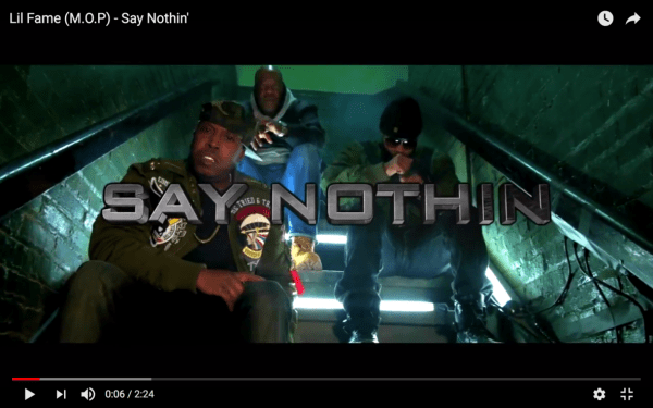 [Video] Lil Fame (M.O.P) – Say Nothin' | @FAMEMOP