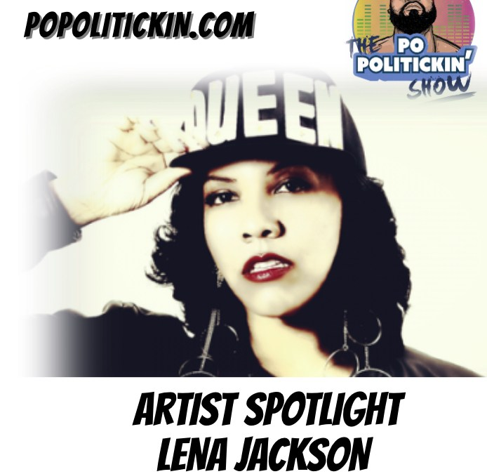 [Podcast] Artist Spotlight – Lena Jackson | @ljackpower
