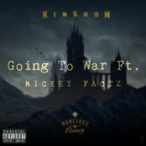 [Audio] NameLess & Piracy f. Mickey Factz – Going To War | @NPxMusic @MickeyFactz