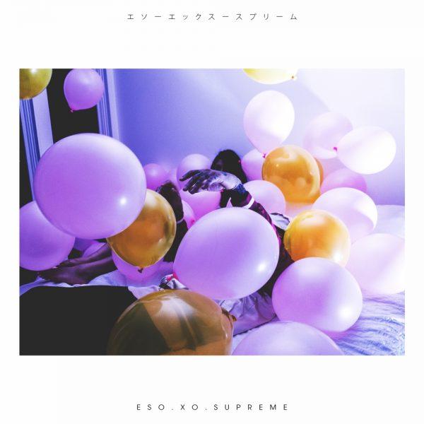 [Mixtape] Eso.Xo.Supreme – VIBES FROM DYSTOPIA VOL.1   @EsoXoSupreme