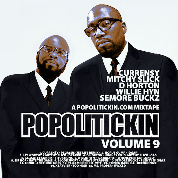 [Mixtape] PoPoltiickin The Mixtape Volume 9