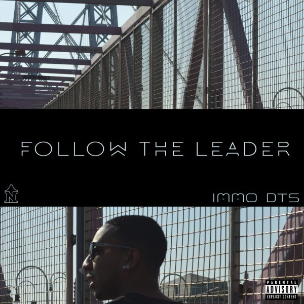 [Audio] Immo DTS – Follow The Leader | @Immo_DTS