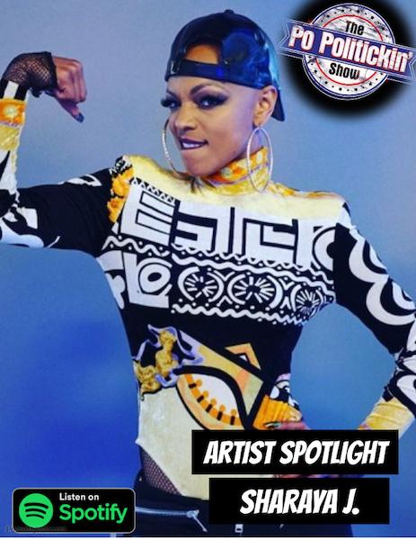 [Podcast]  Artist Spotlight – Sharaya J | @Sharaya_J