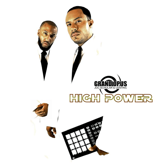 "[Album] Grand Opus – ""High Power"" + ""The MC"" (Video) 