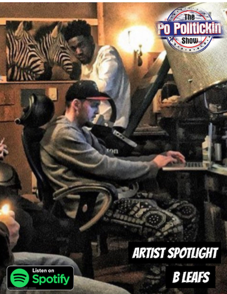 [Podcast] Artist Spotlight – B Leafs | @BLeafsMusic