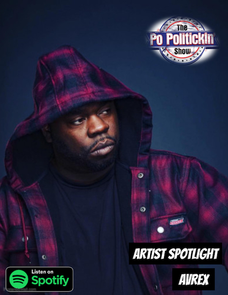 [Podcast] Artist Spotlight – Avrex | @Avrexhiphop