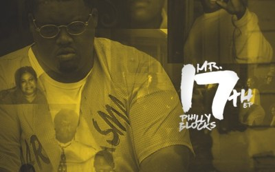 Philly Blocks – Mr. 17th EP (Narrated by Dj Murph & Ben Staxx) @Phillyblocks