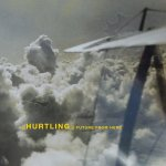Dawn Chorus #16: Hurtling - Future From Here