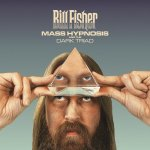 Bill Fisher Mass Hypnosis and the Dark Triad album cover