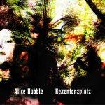 Alice Hubble Hexentanzplatz album cover