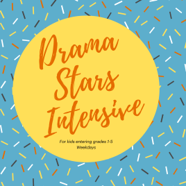 Drama Stars Intensive for 1st – 5th Grade