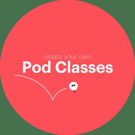 Pod Classes