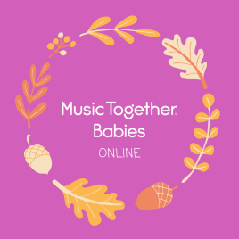 Music Together Babies ONLINE – Tuesdays at 12:00