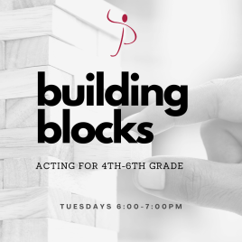 Building Blocks: Acting for 4th-6th Graders