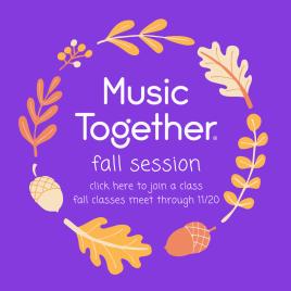 Fall Music Together Program Late Registration