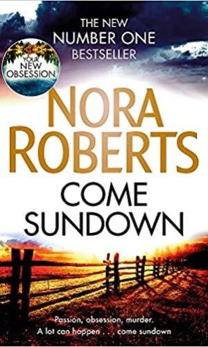Come Sundown by Nora Roberts - Poppies and Jasmine
