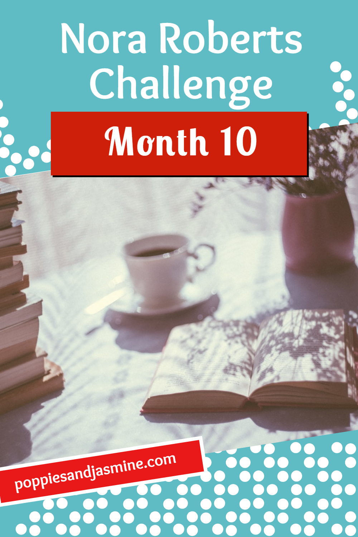 Nora Roberts Challenge Month 10 - Poppies and Jasmine
