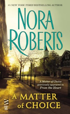 A Matter Of Choice by Nora Roberts - Poppies and Jasmine