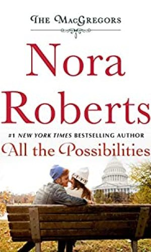 All The Possibilities by Nora Roberts - Poppies and Jasmine