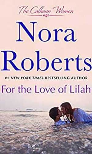 For The Love Of Lilah by Nora Roberts - Poppies and Jasmine