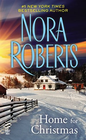 Home For Christmas by Nora Roberts - Poppies and Jasmine