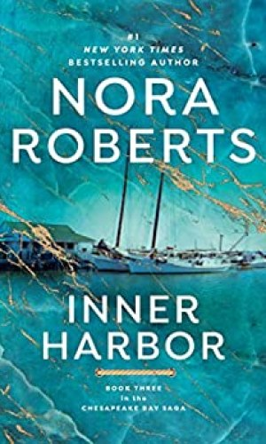 Inner Harbor by Nora Roberts - Poppies and Jasmine