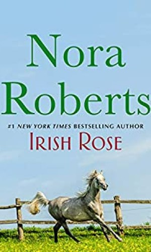 Irish Rose by Nora Roberts - Poppies and Jasmine
