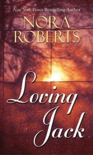 Loving Jack by Nora Roberts - Poppies and Jasmine