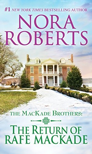 The Return Of Rafe MacKade by Nora Roberts - Poppies and Jasmine