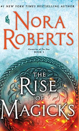 The Rise Of Magicks by Nora Roberts - Poppies and Jasmine