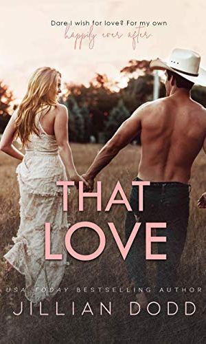 That Love - Jillian Dodd | Poppies and Jasmine