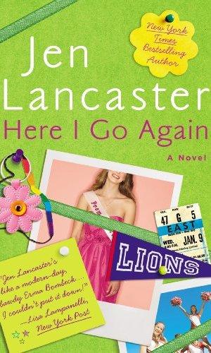 Here I Go Again - Jen Lancaster | Poppies and Jasmine