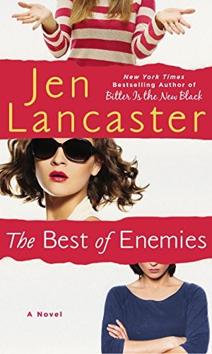 The Best Of Enemies - Jen Lancaster | Poppies and Jasmine
