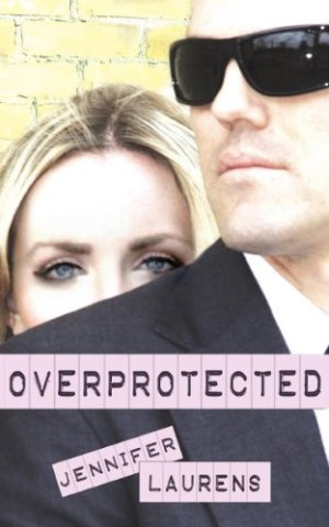 Overprotected - Jennifer Laurens | Books I Read - Poppies and Jasmine