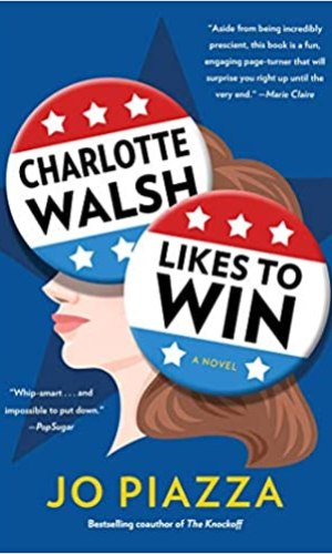 Charlotte Walsh Likes To Win - Jo Piazza | Books I Read - Poppies and Jasmine