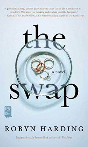 The Swap - Robyn Harding | Books I Read - Poppies and Jasmine