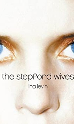 The Stepford Wives - Ira Levin | Poppies and Jasmine