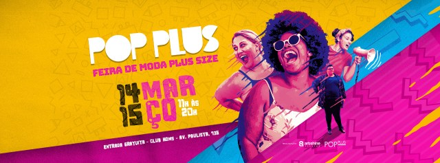 Pop Plus: a maior feira plus size do mundo acontece na Avenida Paulista neste final de semana